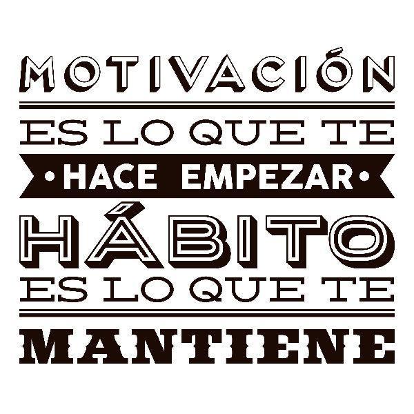 Wandtattoos: Motivación es lo que te hace empezar...