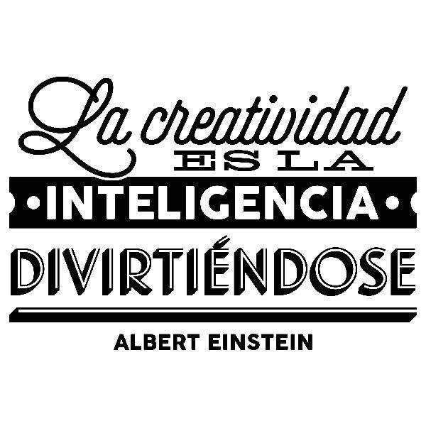 Wandtattoos: La creatividad es la inteligencia divirtiéndose