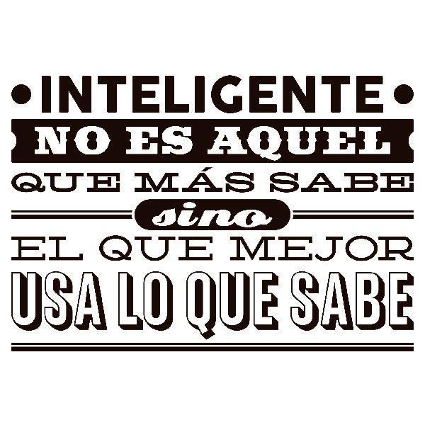 Wandtattoos: Inteligente no es aquel que más sabe si no...
