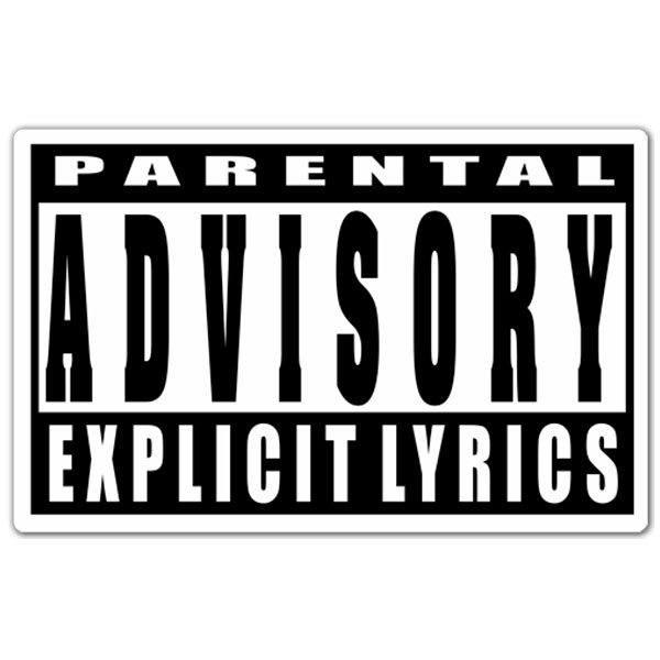 Aufkleber: Parental Advisory Explicit Lyrics