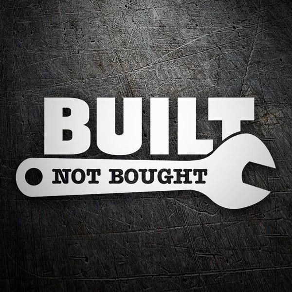 Aufkleber: Built Not Bought