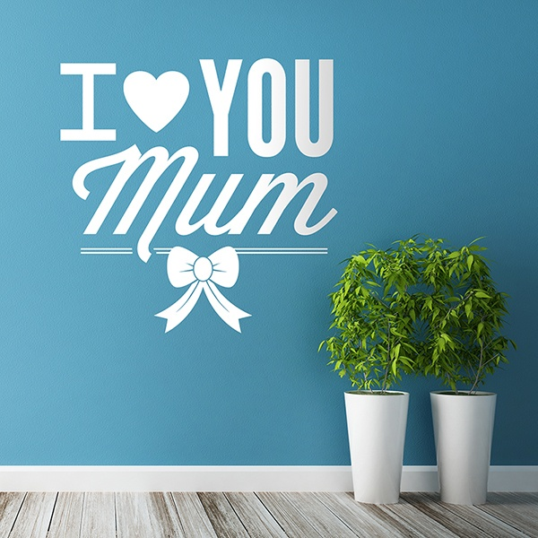 Wandtattoos: I Love You Mum 0