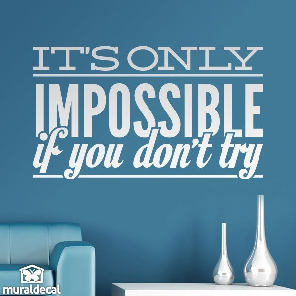 Wandtattoos: Its only impossible if you dont try