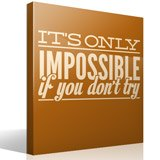 Wandtattoos: Its only impossible if you dont try 3