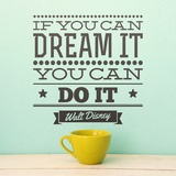 Wandtattoos: If you can dream it you can do it 0