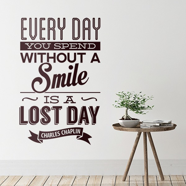 Wandtattoos: Every day whithout a smail is a lost day