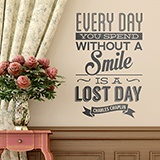 Wandtattoos: Every day whithout a smail is a lost day 0