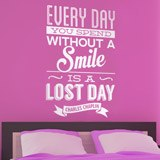 Wandtattoos: Every day whithout a smail is a lost day 2