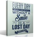 Wandtattoos: Every day whithout a smail is a lost day 3