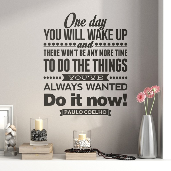 Wandtattoos: One day wou will wake up and