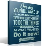 Wandtattoos: One day wou will wake up and.. 3