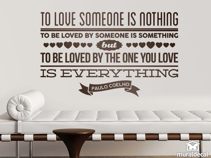 Wandtattoos: To love someone is nothing...