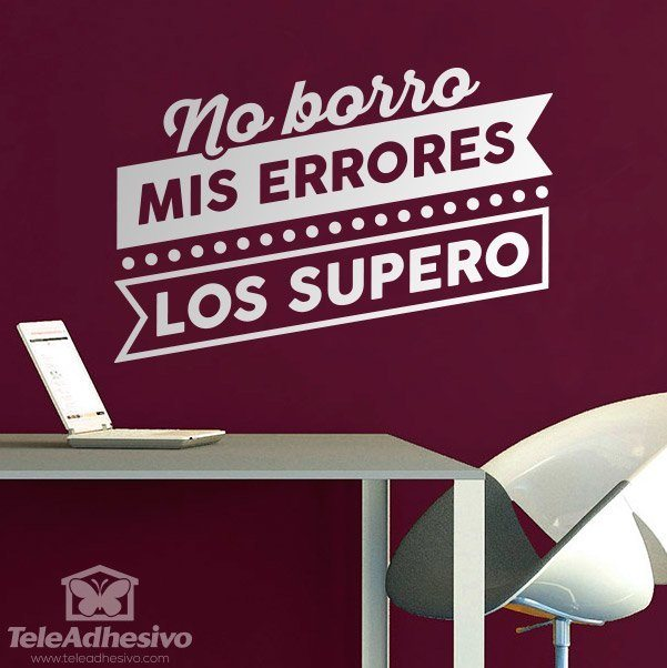Wandtattoos: No borro mis errores, los supero