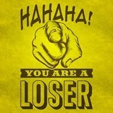 Wandtattoos: Hahaha, you are a loser 2