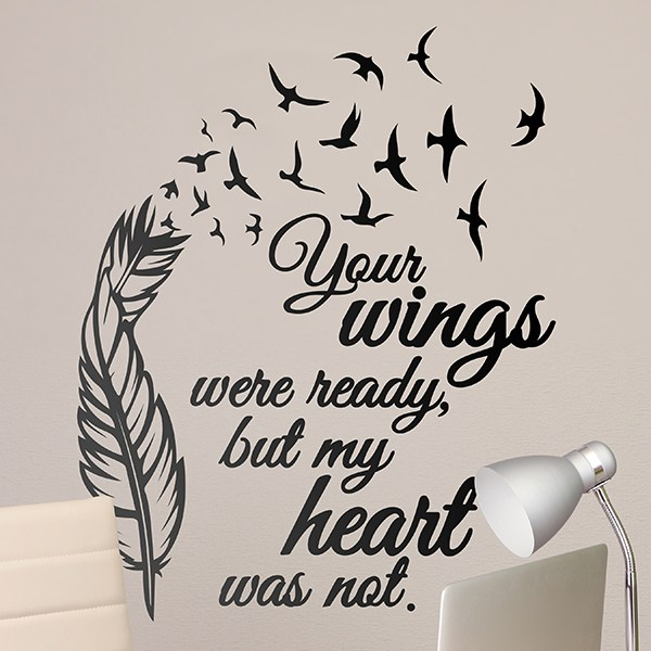 Wandtattoos: Your Wings were ready...