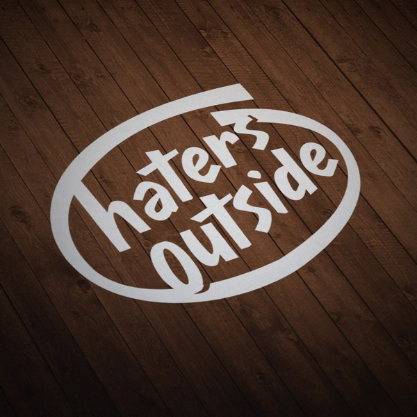 Aufkleber: Haters Outside 0