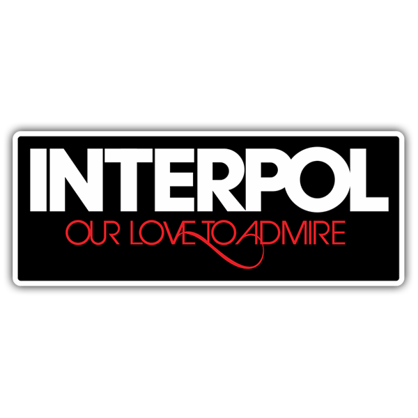 Aufkleber: Interpol Our Love to Admire