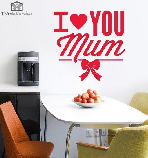 Wandtattoos: I Love You Mum