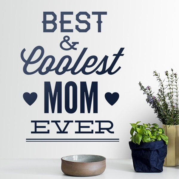 Wandtattoos: Best & Coolest Mom Ever