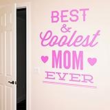 Wandtattoos: Best & Coolest Mom Ever 0