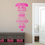 Wandtattoos: Mom We Will Never be Apart 0