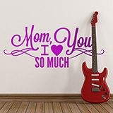 Wandtattoos: Mom I Love You So Much 0
