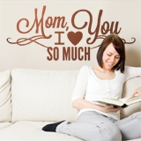 Wandtattoos: Mom I Love You So Much 1