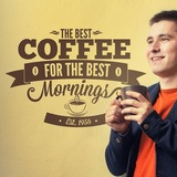 Wandtattoos: The Best Coffee for the Best Mornings 0