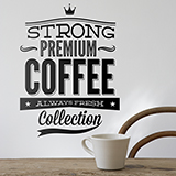 Wandtattoos: Strong Premium Coffee 0