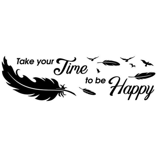 Wandtattoos: Take time to be happy
