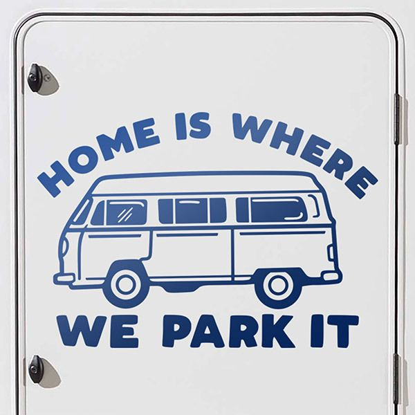 Aufkleber: Home is where we park it