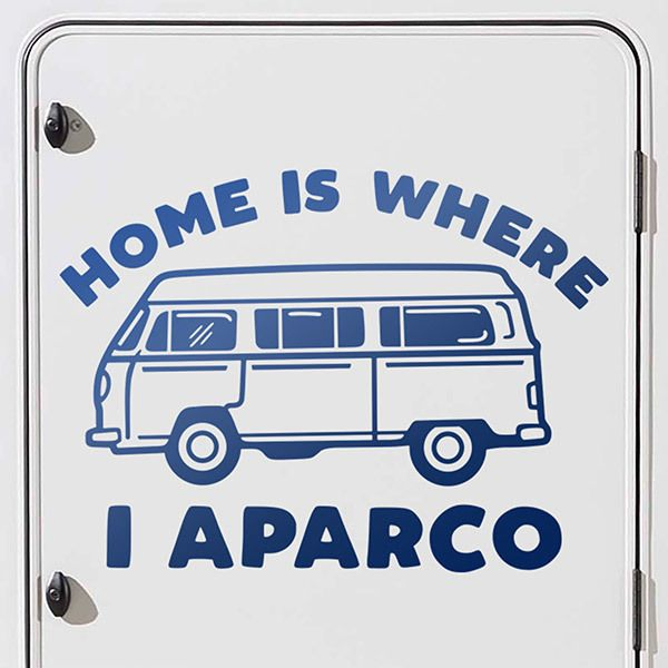 Aufkleber: Home is where I aparco